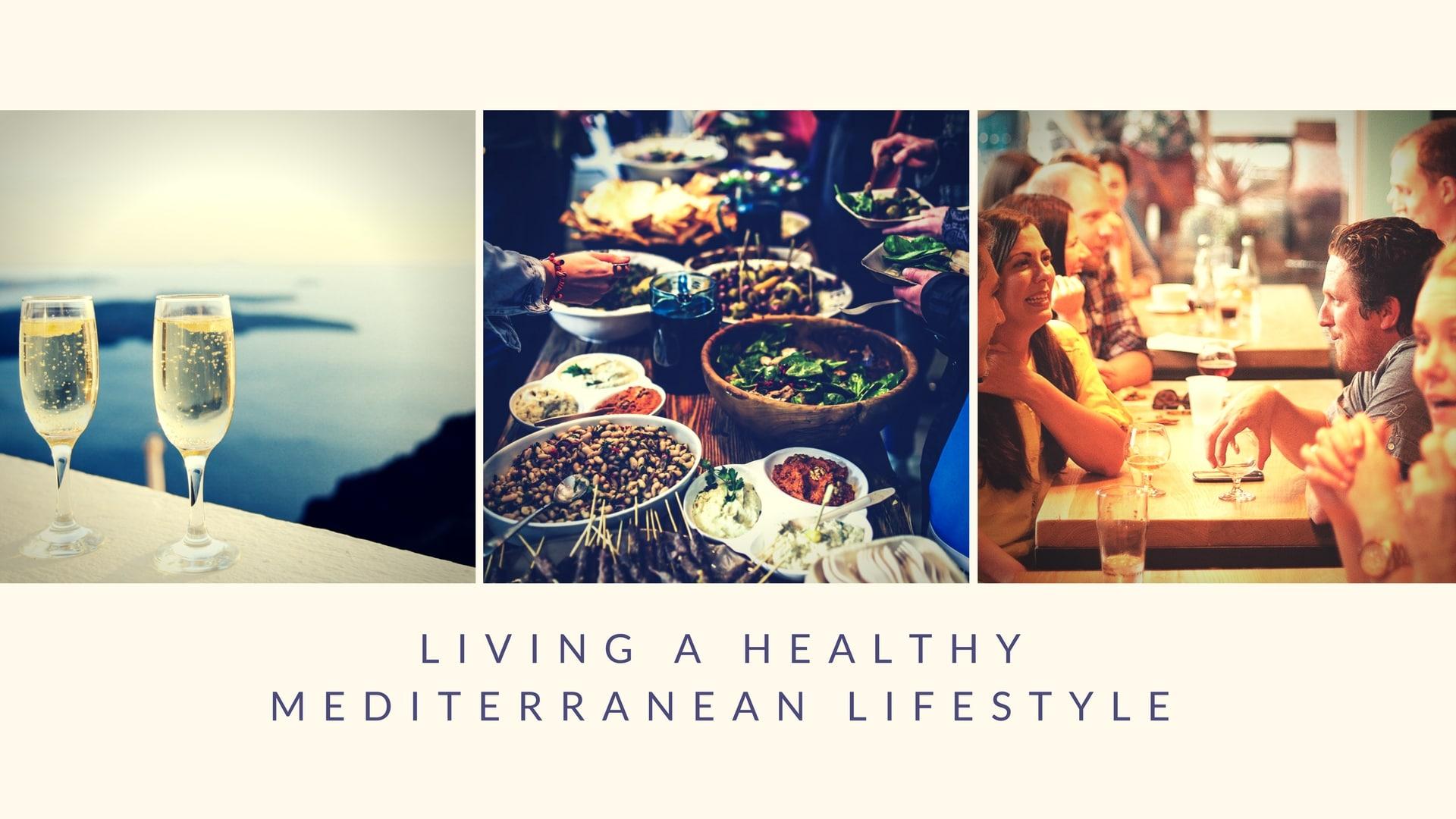 healthy mediterranean lifestyle